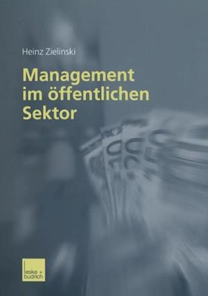 Management im offentlichen Sektor af Heinz Zielinski