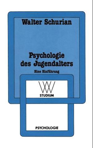 Psychologie des Jugendalters af Walter Schurian