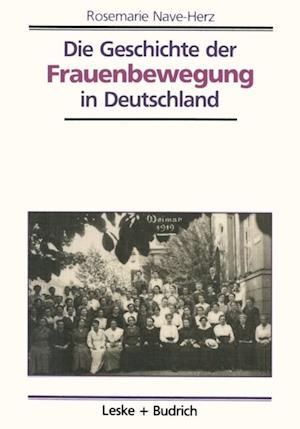 Die Geschichte der Frauenbewegung in Deutschland af Rosemarie Nave-Herz