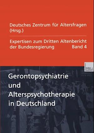 Gerontopsychiatrie und Alterspsychotherapie in Deutschland af Deutsches Zentrum Fur Altersfragen