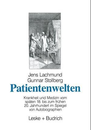 Patientenwelten af Jens Lachmund, Gunnar Stollberg