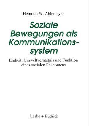 Soziale Bewegungen als Kommunikationssystem af Heinrich W. Ahlemeyer