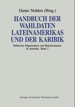 Handbuch der Wahldaten Lateinamerikas und der Karibik