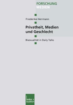 Privatheit, Medien und Geschlecht af Friederike Herrmann