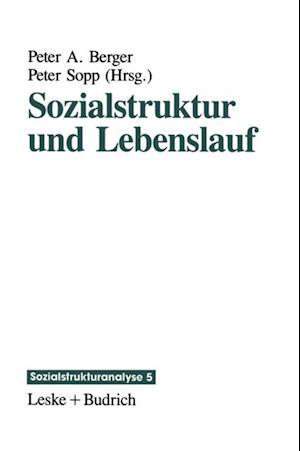 Sozialstruktur und Lebenslauf