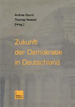 Zukunft der Demokratie in Deutschland