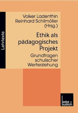 Ethik als padagogisches Projekt