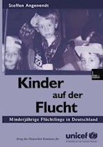 Kinder auf der Flucht af Steffen Angenendt