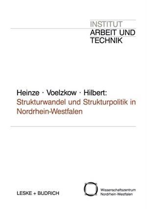 Strukturwandel und Strukturpolitik in Nordrhein-Westfalen