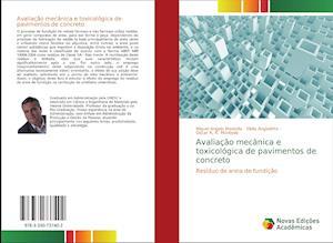 Avaliação mecânica e toxicológica de pavimentos de concreto