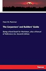 The Carpenters' and Builders' Guide