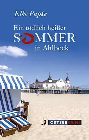 Ein tödlich heißer Sommer in Ahlbeck