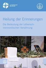 Heilung Der Erinnerungen (Lwb Studien, nr. 2016)