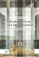 Hybride Raume Der Transzendenz