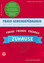 Fremd(es) Zuhause (Praxis Gemeindepadagogik, nr. 01)