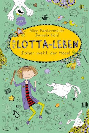 Mein Lotta-Leben 04. Daher weht der Hase!