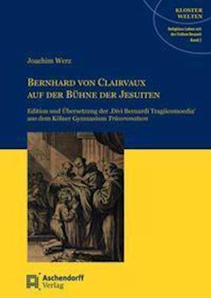 Bernhard von Clairvaux auf der Bühne der Jesuiten