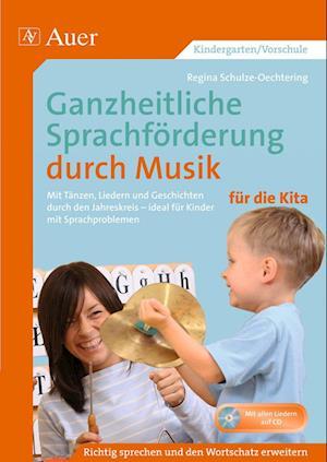 Ganzheitliche Sprachförderung durch Musik Kita