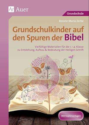 Grundschulkinder auf den Spuren der Bibel