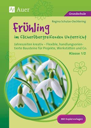 Frühling im fächerübergreifenden Unterricht 1-2
