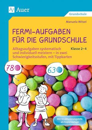 Fermi-Aufgaben für die Grundschule - Klasse 2-4