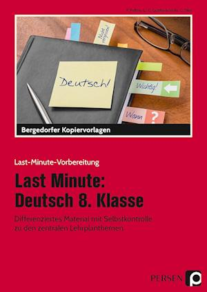 Last Minute: Deutsch 8. Klasse