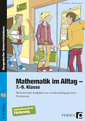 Mathematik im Alltag - 7.-9. Klasse SoPäd