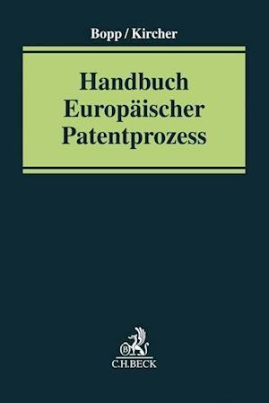 Handbuch Europäischer Patentprozess