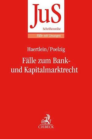 Fälle zum Bank- und Kapitalmarktrecht