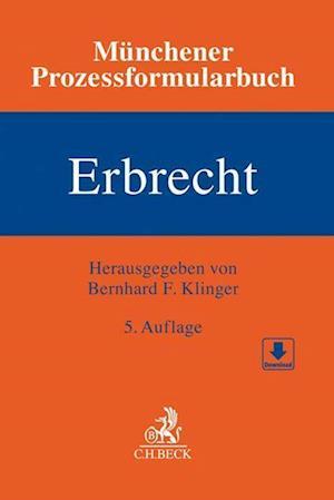 Münchener Prozessformularbuch  Bd. 4: Erbrecht