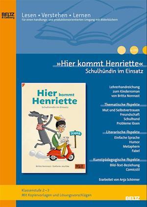 »Hier kommt Henriette Schulhündin im Einsatz« im Unterricht