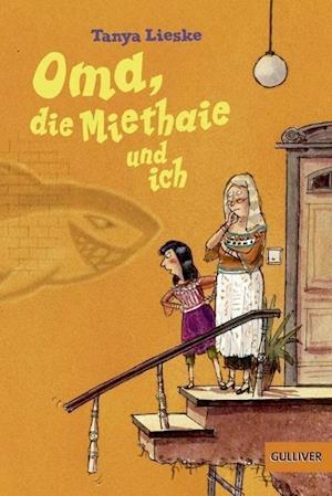 Oma, die Miethaie und ich