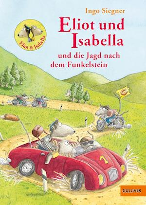 Eliot und Isabella und die Jagd nach dem Funkelstein