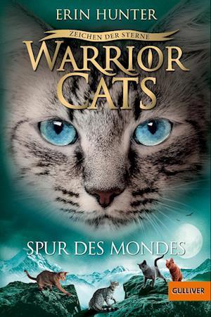 Warrior Cats Staffel 4/04. Zeichen der Sterne. Spur des Mondes