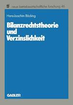 Bilanzrechtstheorie Und Verzinslichkeit (Neue Betriebswirtschaftliche Forschung (NBF), nr. 46)