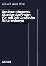 Kostenrechnungs-Standardsoftware fur Mittelstandische Unternehmen af Wolfgang Mannel