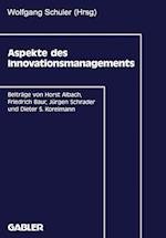 Aspekte des Innovationsmanagements af Wolfgang Schuler
