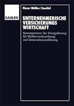 Unternehmerische Versicherungswirtschaft af Peter Zweifel, Roland Eisen, Wolfgang Muller