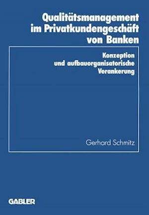 Qualitatsmanagement Im Privatkundengeschaft Von Banken
