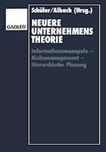 Neuere Unternehmenstheorie af Wolfgang Schuler