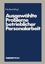 Ausgewahlte Probleme Betrieblicher Personalarbeit af Fritz Bisani