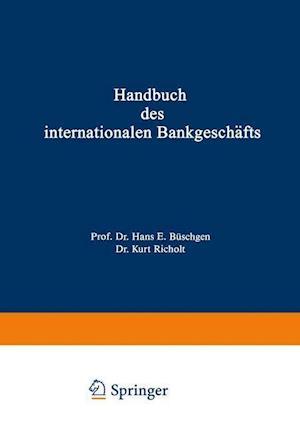 Handbuch des Internationalen Bankgeschafts