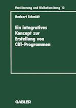 Ein Integratives Konzept Zur Erstellung Von Computer-Based-Training-Programmen