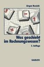 Was Geschieht im Rechnungswesen? af Jurgen Bussiek