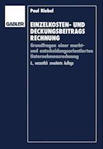 Einzelkosten- und Deckungsbeitragsrechnung af Paul Riebel