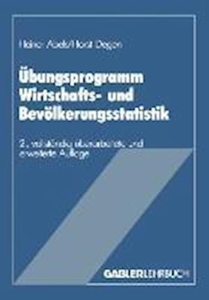 Bog, paperback Ubungsprogramm Wirtschafts- Und Bevolkerungsstatistik af Heiner Abels, Heiner Abels