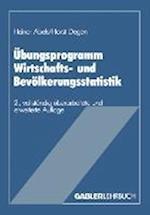 Ubungsprogramm Wirtschafts- Und Bevolkerungsstatistik af Heiner Abels, Heiner Abels