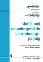 Modell- Und Computer-Gestutzte Unternehmungsplanung