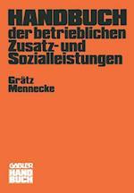 Handbuch Der Betrieblichen Zusatz- Und Sozialleistungen af Frank Gratz