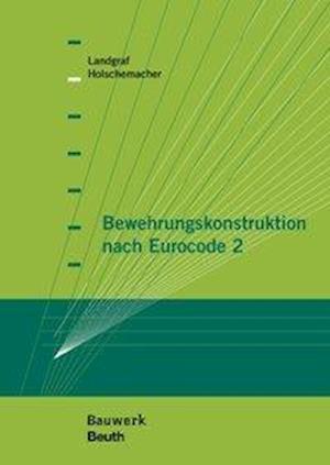 Bewehrungskonstruktion nach Eurocode 2